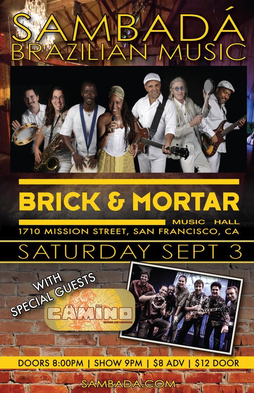 SAT.SEPT.3 – BRICK AND MORTAR – SAN FRANCISCO, CA
