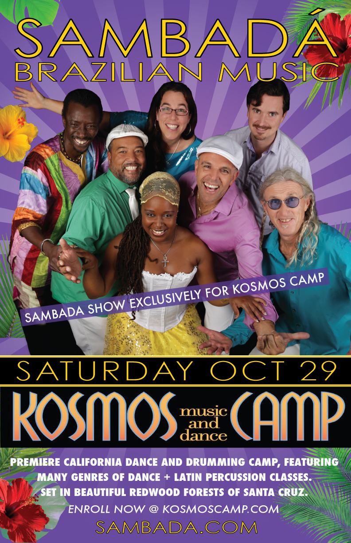 SAT.OCT.29– KOSMOS CAMP – SANTA CRUZ, CA