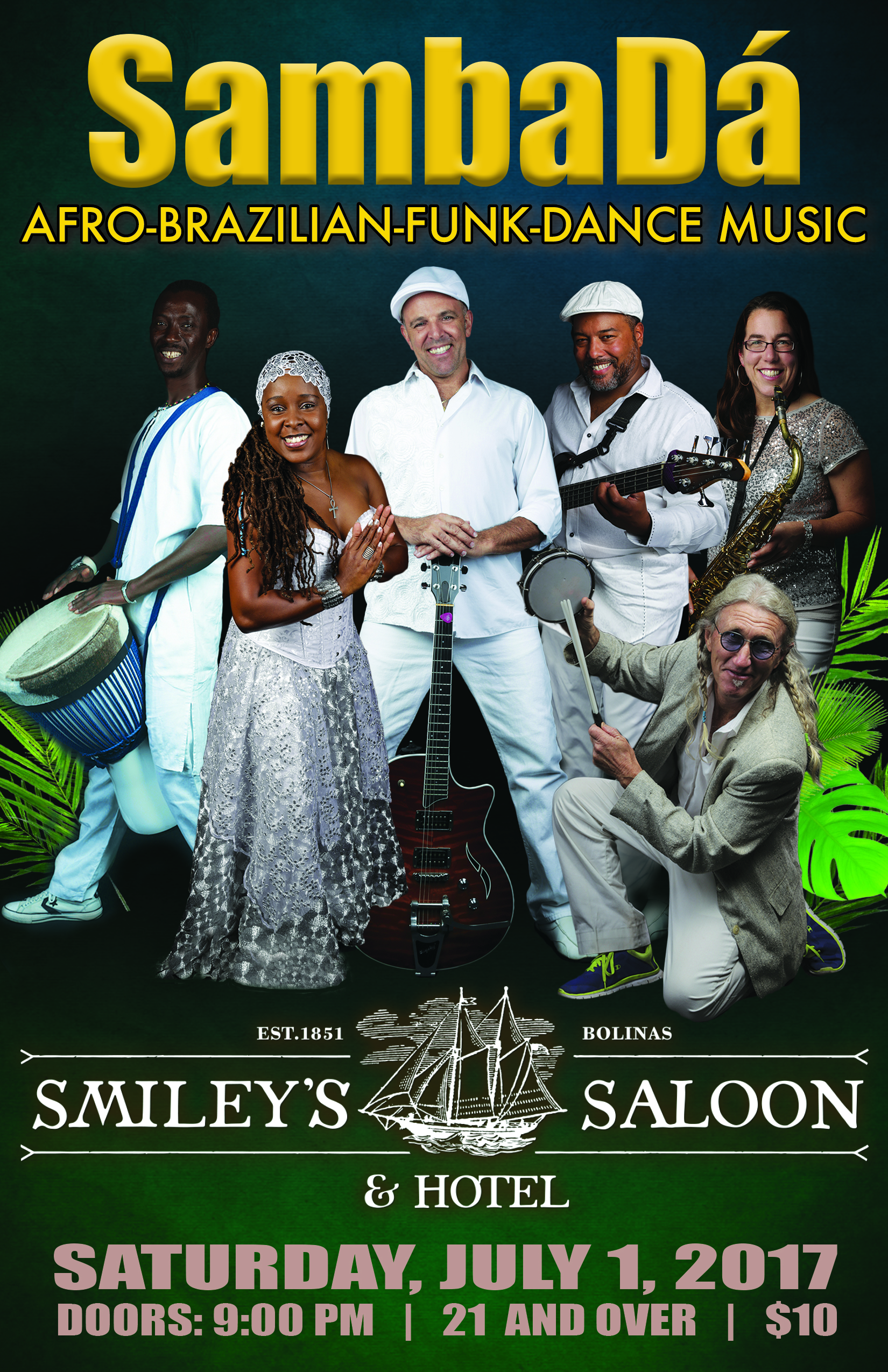 SAT.JUL.1 – SMILEY'S – BOLINAS, CA