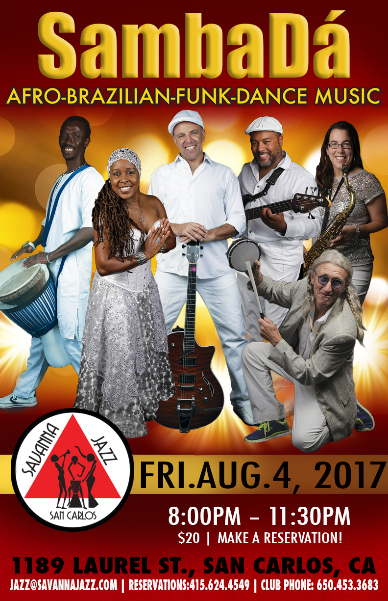 FRI.AUG.4 – SAVANNA JAZZ, SAN CARLOS, CA