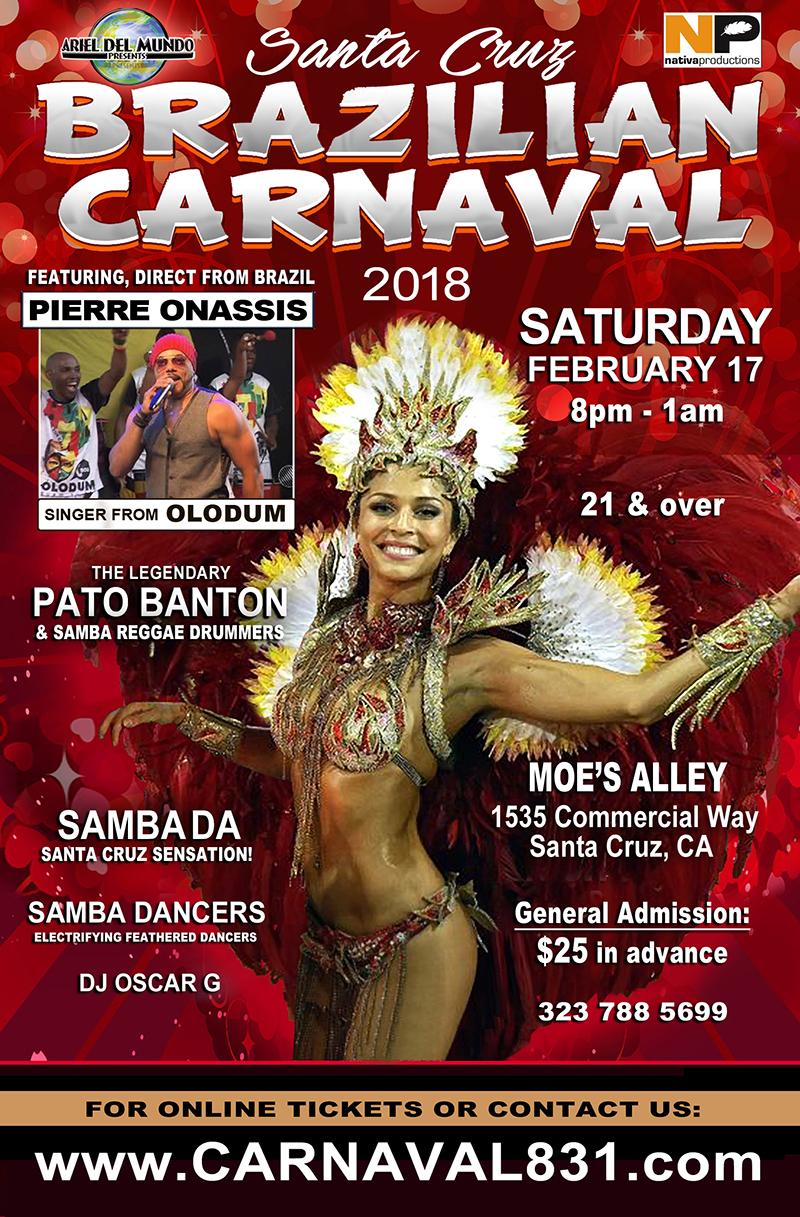 SAT.FEB.17 – BRAZILIAN CARNAVAL @ MOE'S ALLEY – SANTA CRUZ, CA