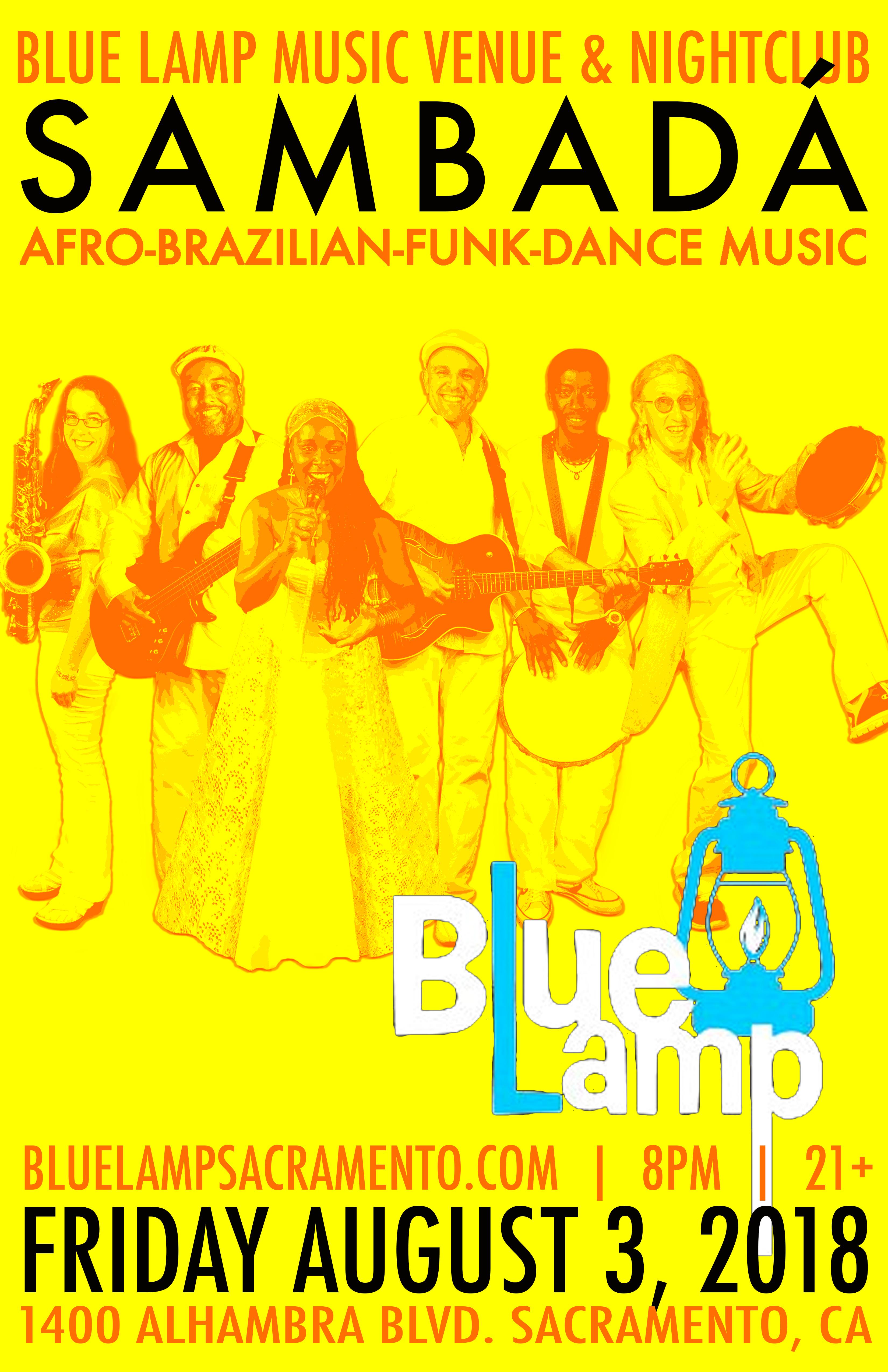 FRI.AUG.3 – BLUE LAMP – SACRAMENTO, CA