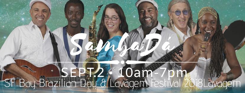 SUN.SEPT.2 – SF Bay Brazilian Day & Lavagem Festival 2018 – BERKELEY,CA