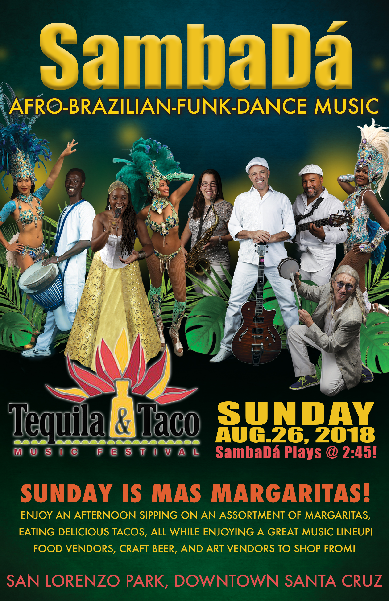 SUN.AUG.26 – TEQUILA & TACO FESTIVAL – SANTA CRUZ, CA