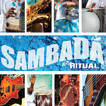 "SambaDá ""RITUAL"" New album release for 2015!"
