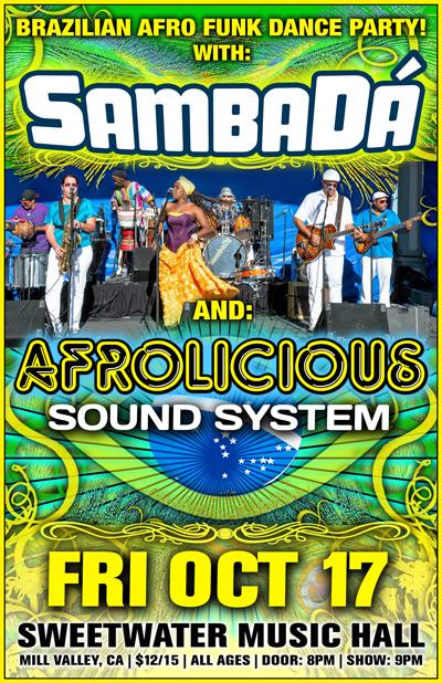 SAMBADA & AFROLICIOUS SOUND SYSTEM at Sweetwater!