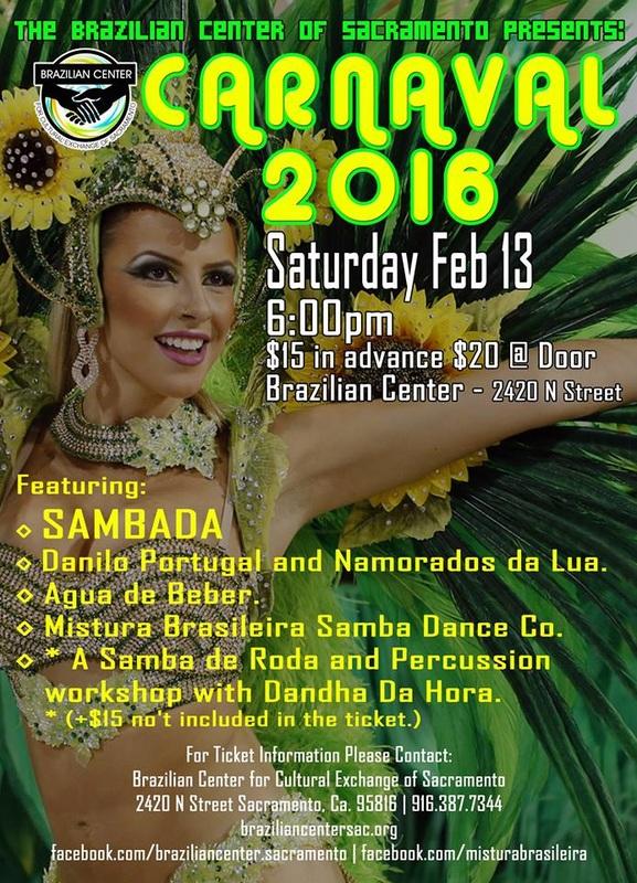SAT. FEB. 13TH – BRAZILIAN CENTER SACRAMENTO CARNAVAL – SACRAMENTO, CA