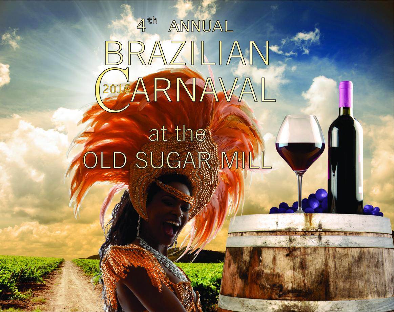SAT.MAR.5 – 4th ANNUAL BRAZILIAN CARNAVAL  – OLD SUGAR MILL – CLARKSBURG, CA