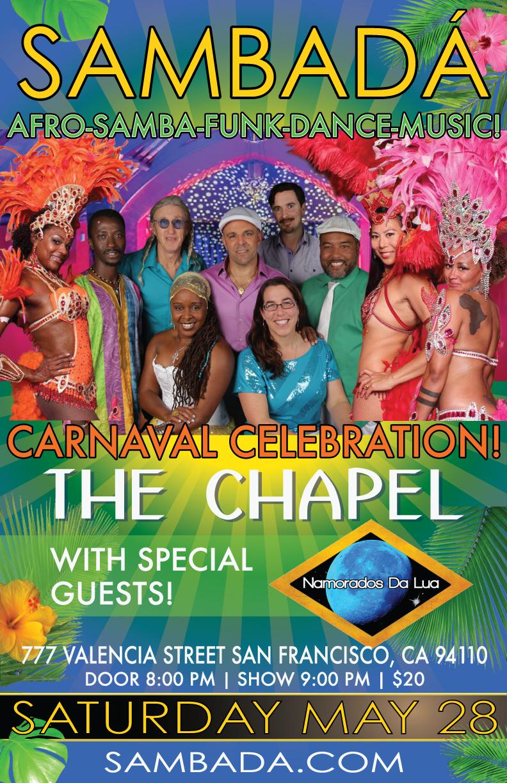 SAT.MAY.28 – CARNAVAL @ THE CHAPEL –  SAN FRANCISCO, CA