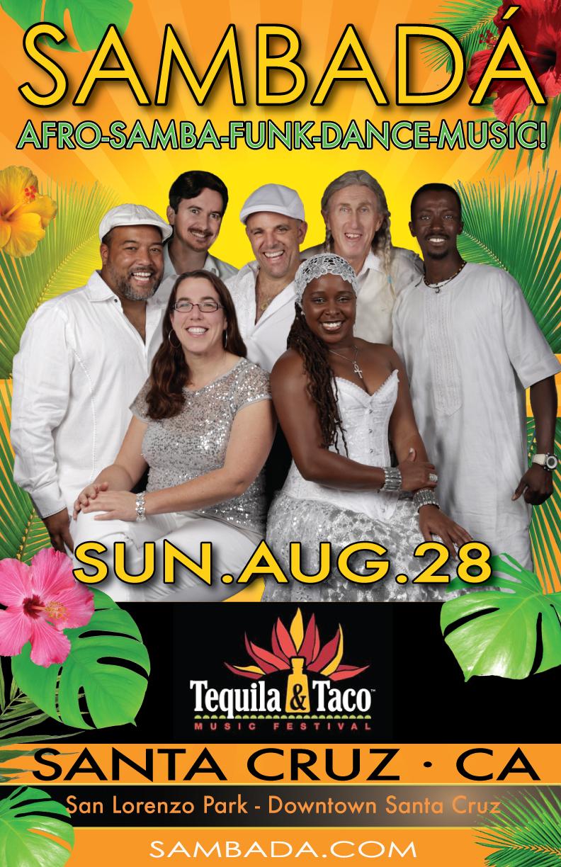 SUN.AUG.28 – TEQUILA & TACO FESTIVAL – SANTA CRUZ, CA