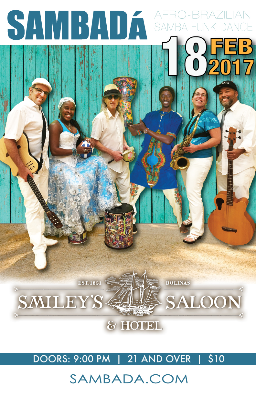 SAT.FEB.18. – SMILEY'S SCHOONER SALOON – BOLINAS, CA
