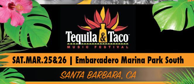 SAT.MAR.25&26 – TEQUILA & TACO MUSIC FESTIVAL – SAN DIEGO, CA