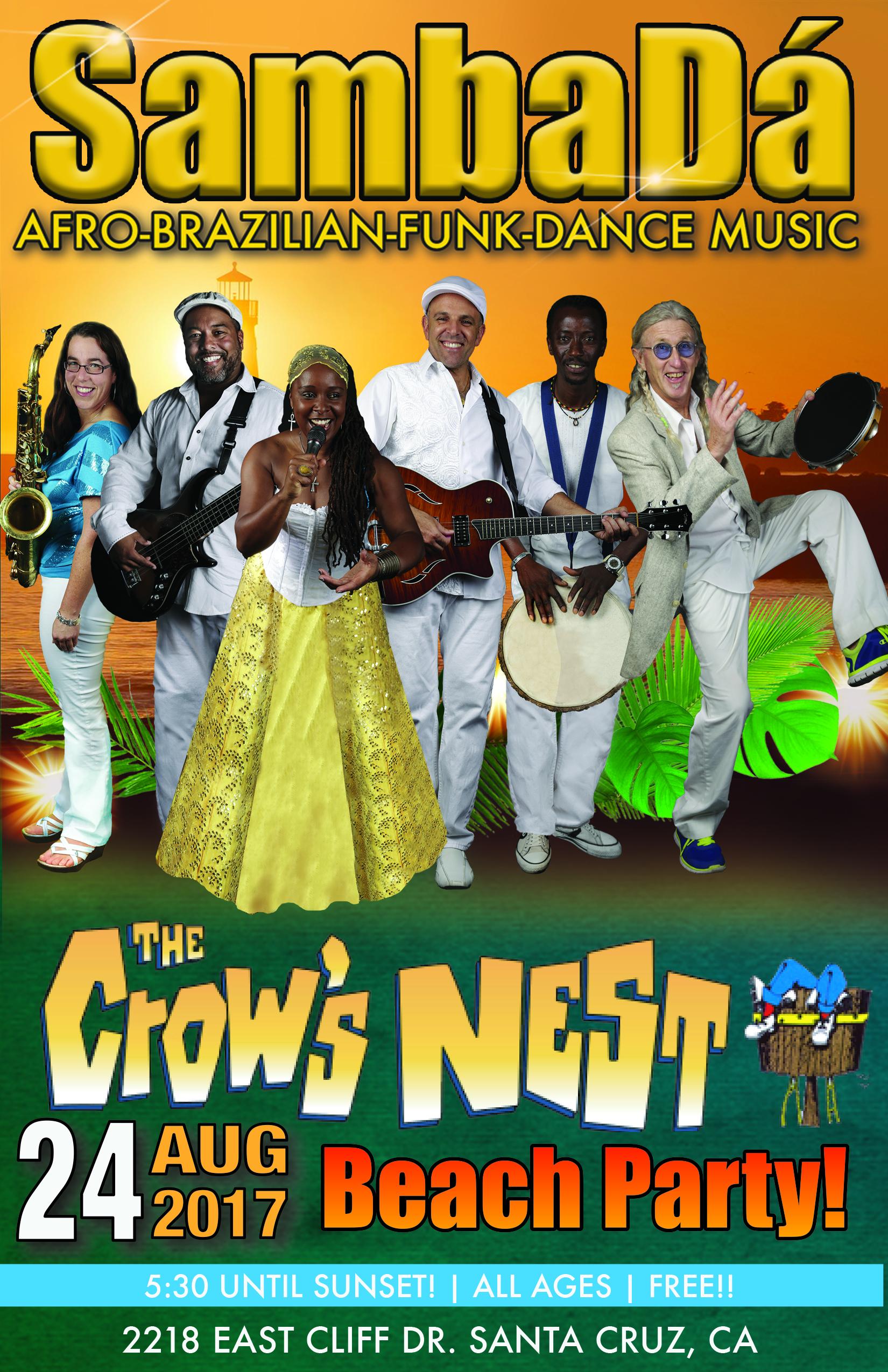 THURS.AUG.24 – CROW'S NEST BEACH PARTY – SANTA CRUZ, CA