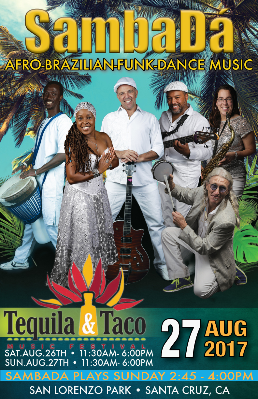 SUN.AUG.27 – TEQUILA & TACO MUSIC FESTIVAL – SANTA CRUZ, CA