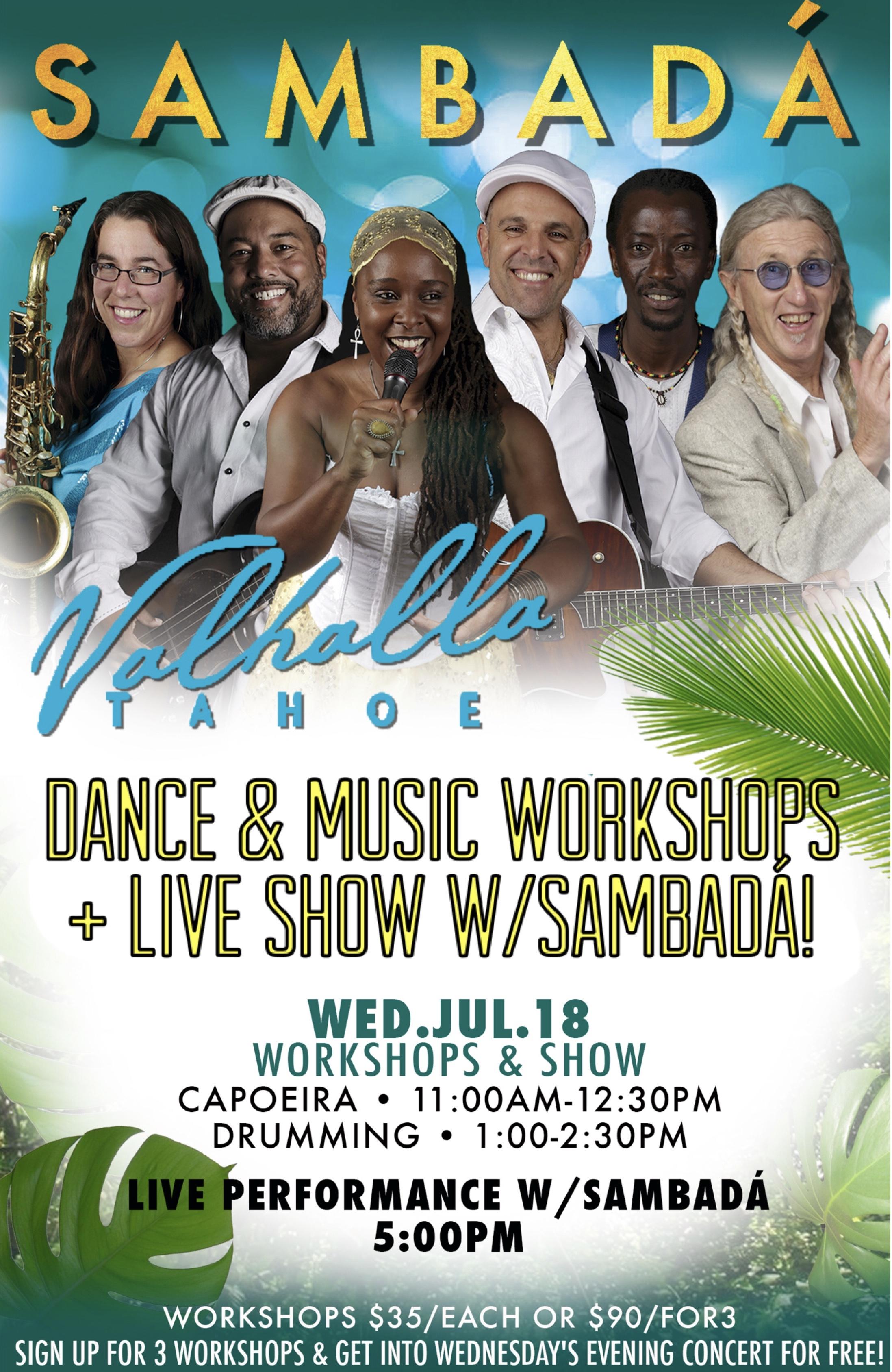 TUES.&WED.JUL.17&18 –VALHALLA – TAHOE, CA
